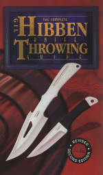 The Complete Gil Hibben Knife Throwing Guide